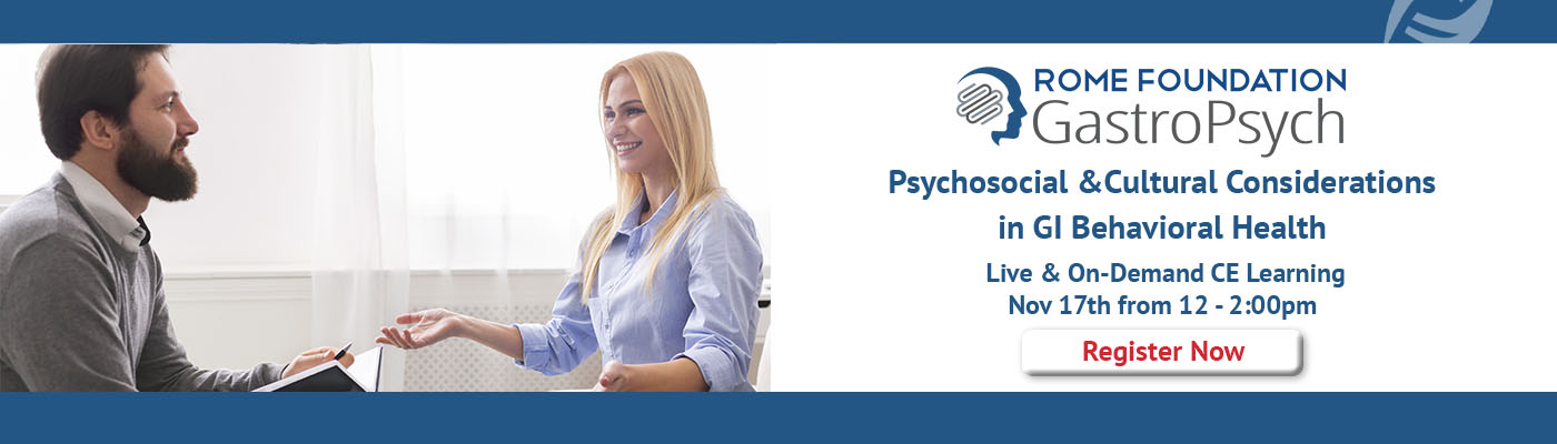 GastroPsych Workshop: Psychosocial And Cultural Considerations In GI Behavioral Health